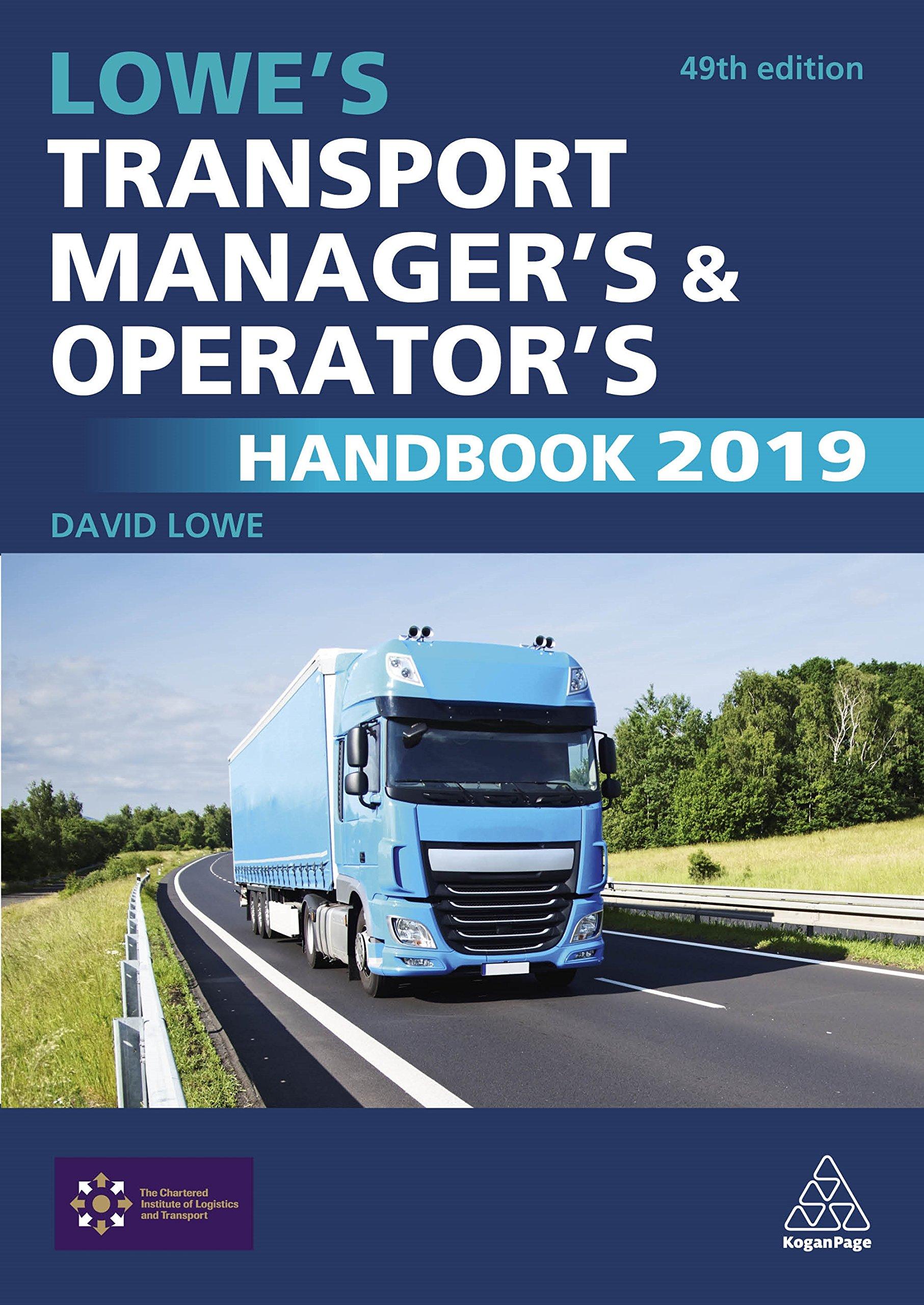 Lowe's Transport Manager's & Operators Handbook 2016